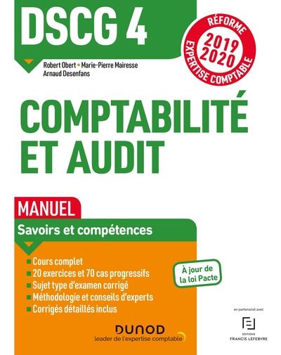 DSCG 4 - COMPTABILITE ET AUDIT - DSCG 4 - DSCG 4 COMPTABILITE ET AUDIT - MANUEL - REFORME 2019-2020