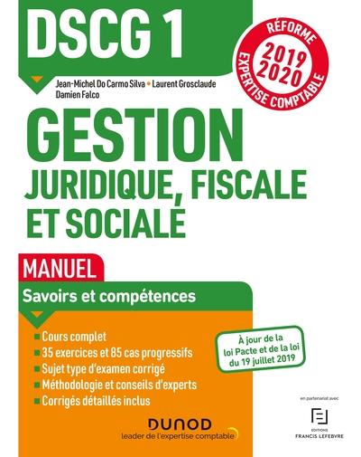 DSCG 1, gestion juridique, fiscale et sociale : manuel : réforme expertise comptable 2019-2020