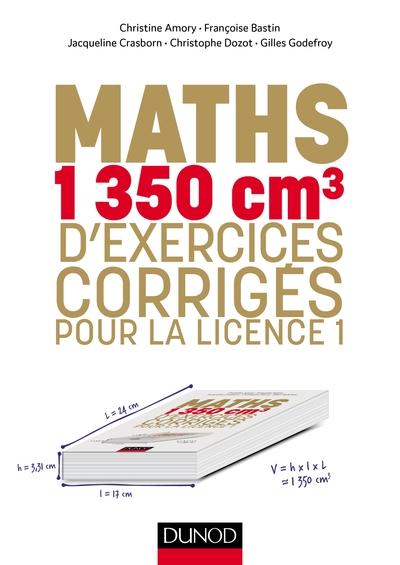 MATHS - 1350 CM3 D'EXERCICES CORRIGES POUR LA LICENCE 1