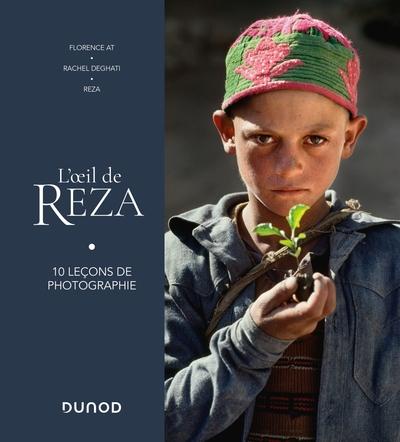 Dans les pas de Reza : le photoreportage en 10 leçons