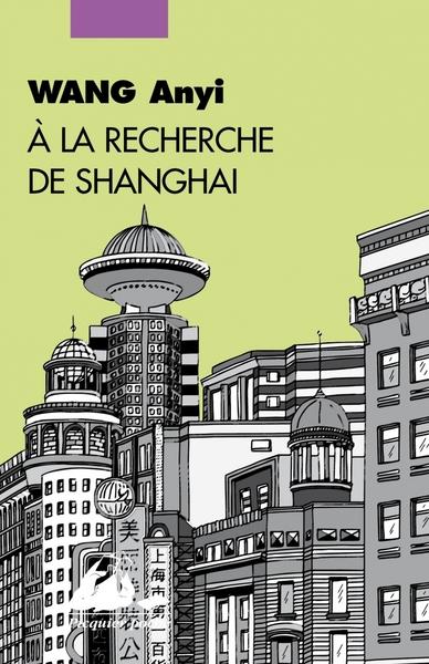 A la recherche de Shanghai