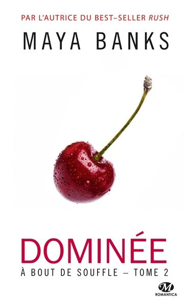 A bout de souffle. Volume 2 Dominée
