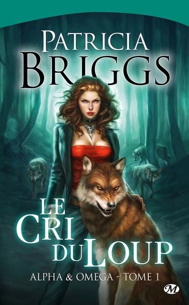 Alpha & Omega. Volume 1 Le cri du loup