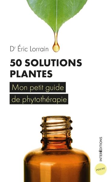 50 solutions plantes : pour votre santé au quotidien